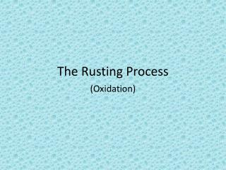 The Rusting Process