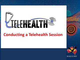 Conducting a Telehealth Session