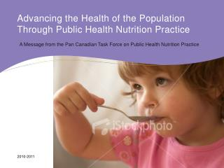 Advancing the Health of the Population Through Public Health Nutrition Practice
