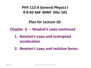 PHY 113 A General Physics I 9-9:50 AM  MWF  Olin 101 Plan for Lecture 10: