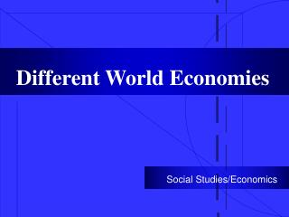 Different World Economies