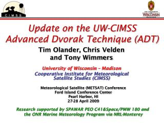 Update on the UW-CIMSS Advanced Dvorak Technique (ADT)