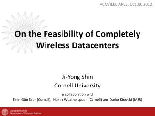 On the Feasibility of Completely Wireless Datacenters