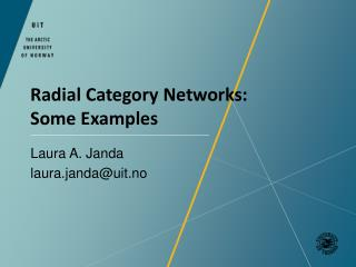 Radial  Category  Networks:  Some Examples