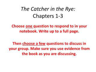 The Catcher in the Rye:  Chapters 1-3