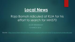 Raja  Bomoh  ridiculed at KLIA for his effort to search for MH370