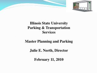Illinois State University Parking & Transportation Services Master Planning and Parking