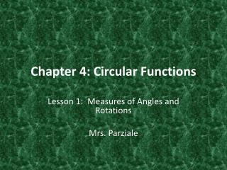 Chapter 4: Circular Functions