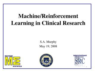 Machine/Reinforcement Learning in Clinical Research