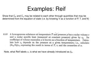 Examples:  Reif