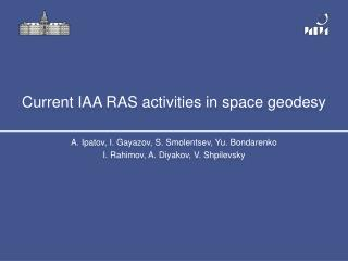 Current IAA RAS activities in space geodesy