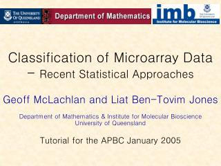 Classification of Microarray Data -  Recent Statistical Approaches