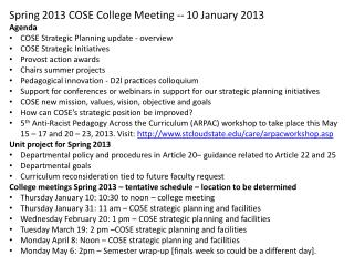 Spring 2013 COSE College Meeting -- 10 January 2013 Agenda