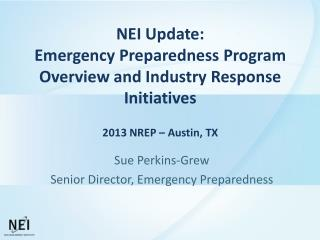 Sue Perkins-Grew Senior Director, Emergency Preparedness