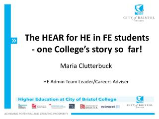 The HEAR for HE in FE students - one College's story so  far!
