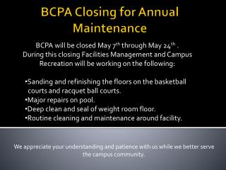 BCPA  Closing for Annual Maintenance