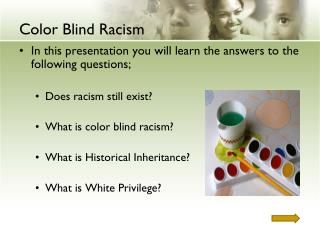 Color Blind Racism