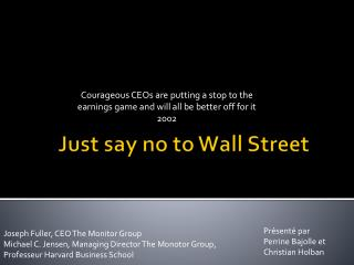 Just  say  no to Wall Street