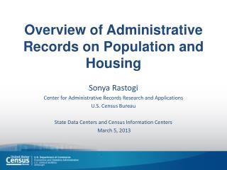 Overview of Administrative Records on Population and Housing