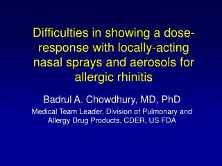 Difficulties in showing a dose-response with locally-acting nasal sprays and aerosols for allergic rhinitis