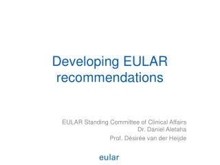 Developing EULAR recommendations