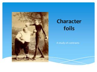Character foils