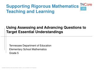 Supporting Rigorous Mathematics Teaching and Learning Using Assessing and Advancing Questions to