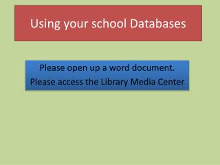 Using your school Databases