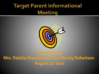 Target Parent Informational Meeting