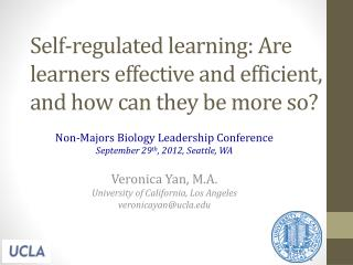 Self-regulated learning: Are learners effective and efficient, and how can they be more so?