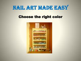 Nail art made easy