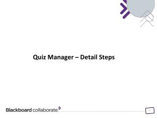 Quiz  Manager – Detail Steps