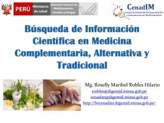 Búsqueda  de Información Científica  en Medicina  Complementaria, Alternativa y Tradicional