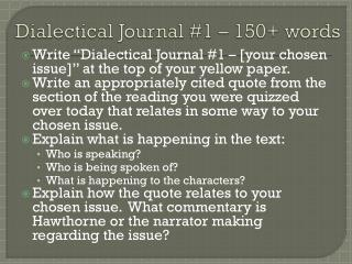 Dialectical Journal #1 – 150+ words