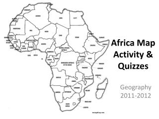 Africa Map Activity & Quizzes