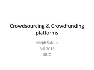 Crowdsourcing & Crowdfunding platforms