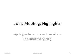 Joint Meeting: Highlights