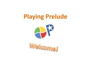 Playing Prelude