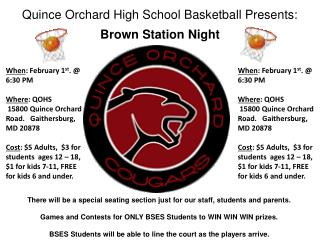 Quince Orchard High School Basketball Presents: Brown Station Night