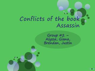 Conflicts of the book Assassin