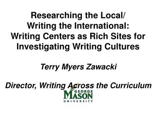 Researching the Local / Writing  the International: