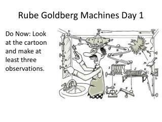 Rube Goldberg Machines Day 1