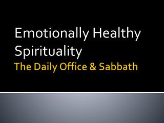 The Daily Office & Sabbath