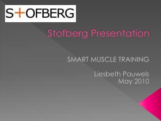 Stofberg  Presentation