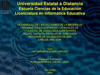 Universidad Estatal a Distancia Escuela Ciencias de la Educación