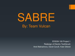 SABRE By: Team Vulcan