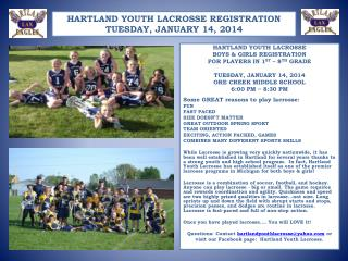 HARTLAND YOUTH LACROSSE BOYS & GIRLS REGISTRATION FOR  PLAYERS IN  1 ST  – 8 TH  GRADE