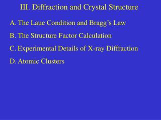 III. Diffraction and Crystal Structure
