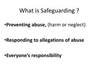 What is Safeguarding ?