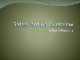 Safeguarding Overview